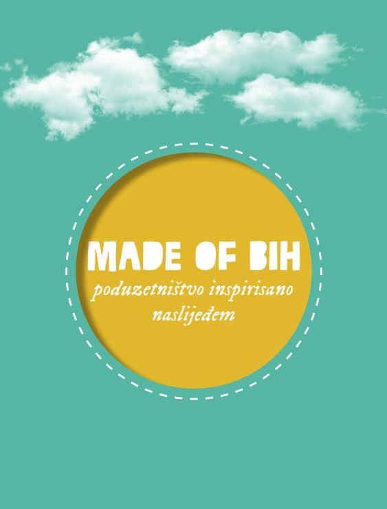 Made of BiH - poduzetništvo inspirisano naslijeđem